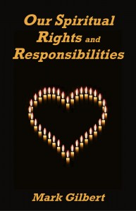 Just Released April 2014: Our Spiritual Rights and Responsibilities